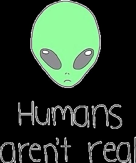 Aliens Human Et Alienigena Tumblr Kawaii Frases